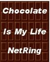 Chocolate Is My Life NetRing