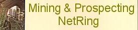 Mining & Prospecting NetRing