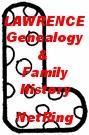 LAWRENCE Genealogy & Family History NetRing